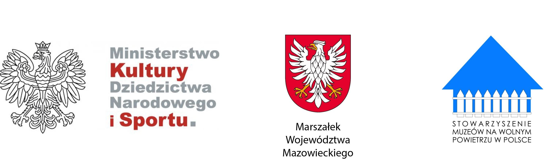 Logotypy patronów honorowych - Ministerstwo Kultury, Dziedzictwa Narodowego i Sportu; Marszałek Województwa Mazowieckiego; Stowarzyszenie Muzeów na Wolnym Powietrzu.